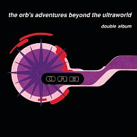 The Orb – Adventures Beyond The Ultraworld