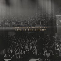 John Mark McMillan – Live At The Knight [Deluxe]
