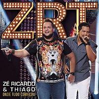 Zé Ricardo & Thiago – Onde Tudo Comecou