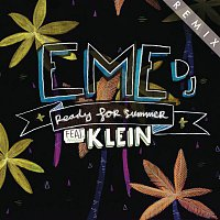 Eme DJ, Klein – Ready for Summer (Munk Remix)