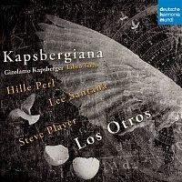 Los Otros, Giovanni Girolamo Kapsberger – Kapsbergiana