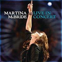 Martina McBride – Martina McBride: Live In Concert