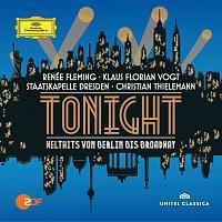 Renee Fleming, Klaus Florian Vogt, Staatskapelle Dresden, Christian Thielemann – Tonight - Welthits von Berlin bis Broadway [Live]
