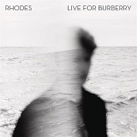 Rhodes – Live for Burberry - EP