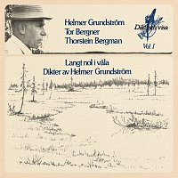 Helmer Grundstrom, Tor Bergner, Thorstein Bergman – Langt nol i vala / Dikter av Helmer Grundstrom