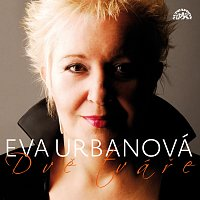 Eva Urbanová – Dvě tváře Evy Urbanové. Nejslavnější operní árie / záznam z koncertu - rock - pop - muzikál