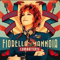Fiorella Mannoia – Combattente