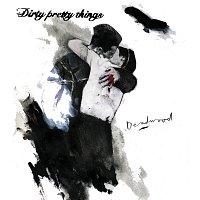 Dirty Pretty Things – Deadwood
