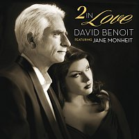 David Benoit, Jane Monheit – 2 In Love