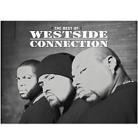 Westside Connection – The Best Of Westside Connection
