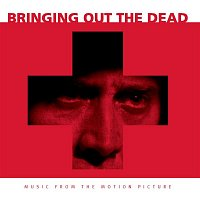 The Clash – Bringing Out The Dead - Music From The Motion Picture