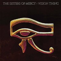 The Sisters Of Mercy – Vision Thing