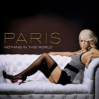 Paris Hilton – Nothing In This World