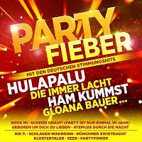 Různí interpreti – Partyfieber - inkl. Hulapalu, Die immer lacht, Ham kummst, Gloana Bauer