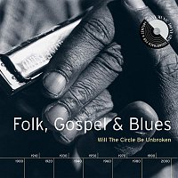 Pete Seeger – Folk, Gospel & Blues: Will The Circle Be Unbroken