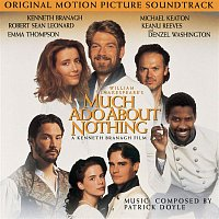Original Motion Picture Soundtrack – Much Ado About Nothing - Original Motion Picture Soundtrack