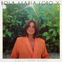 Rosa María Lobo y Walter Suárez – Viva la gente minera, viva la gente del mar