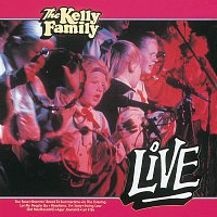 The Kelly Family – Live