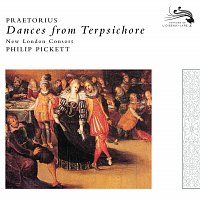 New London Consort, Philip Pickett – Praetorius: Dances from Terpsichore, 1612