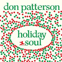 Don Patterson – Holiday Soul