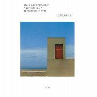 John Abercrombie, Dave Holland, Jack DeJohnette – Gateway 2