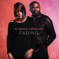 DJ Ganyani, Goodluck – Fading