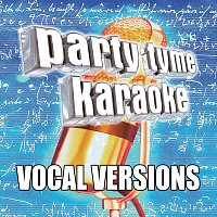 Party Tyme Karaoke – Party Tyme Karaoke - Standards 4 [Vocal Versions]