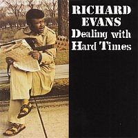 Richard Evans – Dealing With Hard Times