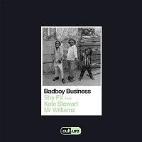 SHY FX – Badboy Business (feat. Kate Stewart and Mr Williamz)