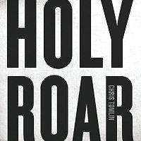 Chris Tomlin – Holy Roar