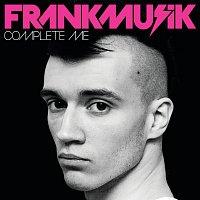 Frankmusik – Complete Me