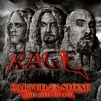 Rage – Carved In Stone + Gib dich nie auf EP