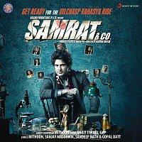 Mithoon & Ankit Tiwari – Samrat & Co. (Original Motion Picture Soundtrack)