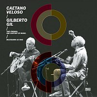 Caetano Veloso, Gilberto Gil – Two Friends, One Century of Music (Live)