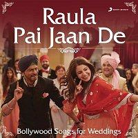 A.R. Rahman, Baba Sehgal, Shweta Shetty – Raula Pai Jaan De (Bollywood Songs for Weddings)
