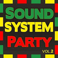 Různí interpreti – Soundsystem Party Vol. 2