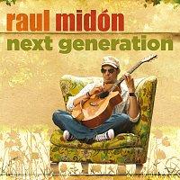 Raul Midón – Next Generation