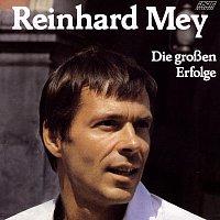 Reinhard Mey – Die Grossen Erfolge