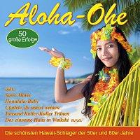 Různí interpreti – Aloha-Ohe - Die schonsten Hawaii-Schlager der 50er und 60er Jahre