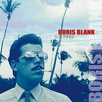 Boris Blank – Electrified
