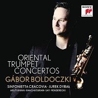 Gábor Boldoczki, Krzysztof Penderecki, Sinfonietta Cracovia, Jurek Dybal – Oriental Trumpet Concertos