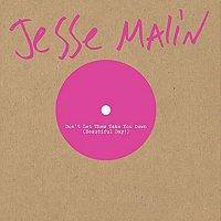 Jesse Malin – Don't Let Them Take You Down (Beautiful Day!)
