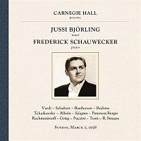 Jussi Bjorling, Frederick Schauwecker, Franz Schubert – Jussi Bjorling at Carnegie Hall, New York City, March 2, 1958