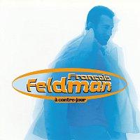 Francois Feldman – A Contre Jour