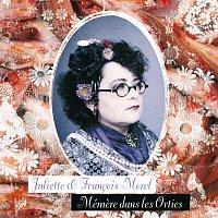 Juliette, Francois Morel – Mémere Dans Les Orties