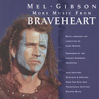 London Symphony Orchestra, James Horner – More Music from Braveheart