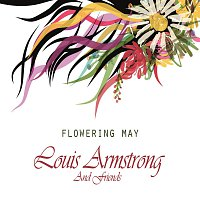 Louis Armstrong – Flowering May