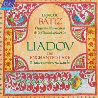 Orquesta Filarmónica de la Ciudad de México, Enrique Bátiz – Liadov: The Enchanted Lake; 8 Russian Folk Songs; Kikimora