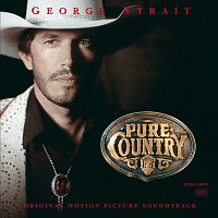 George Strait – Pure Country