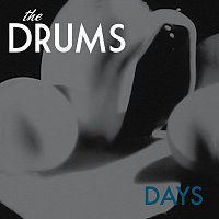 The Drums – Days